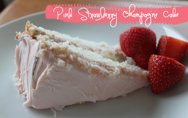 Pink Strawberry Champagne Cake